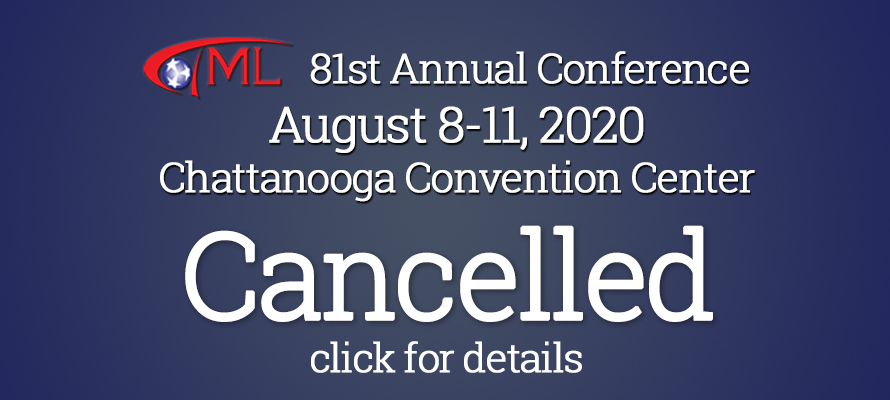 2020 TML Annual Conference Cancelled